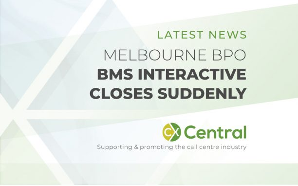 MELBOURNE BPO BMS INTERACTIVE CLOSES SUDDENLY
