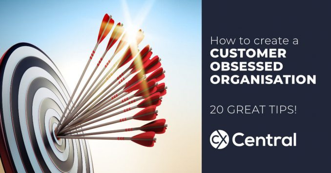 How to create a customer obsessed business
