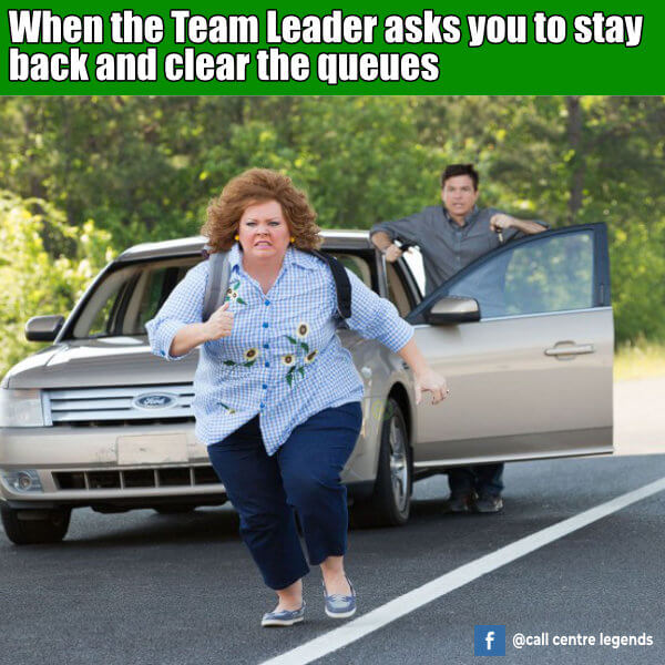 Team Leader asks you to stay back call centre meme