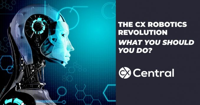 The CX Robotics Revolution