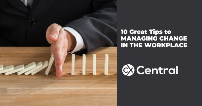 10 Great tips to managing change in the workplace