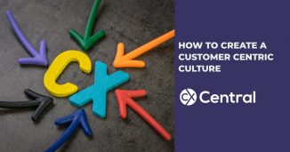 How to create a customer centric culture