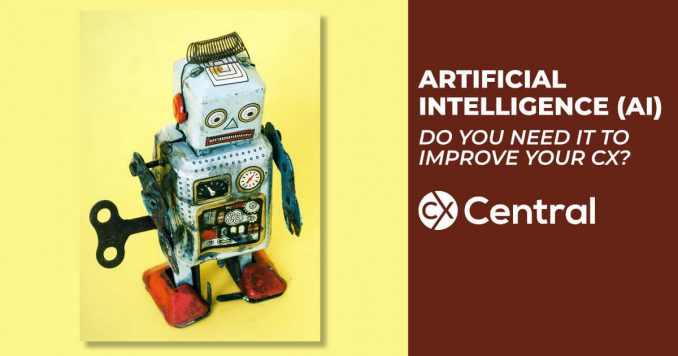 Is Artificial Intelligence really needed to improve the Customer Experience?