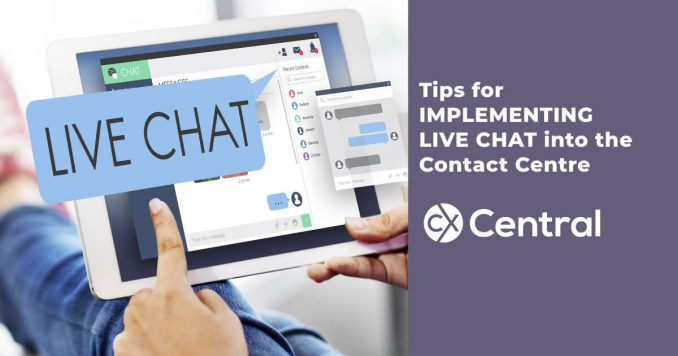 Implementing live chat into the contact centre