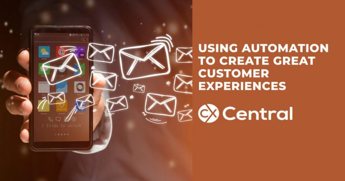 How to create great customer experiences using automation
