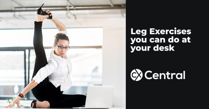 Leg exercises you can do at your call centre desk