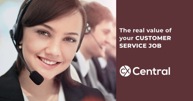 The real value of your customer service job