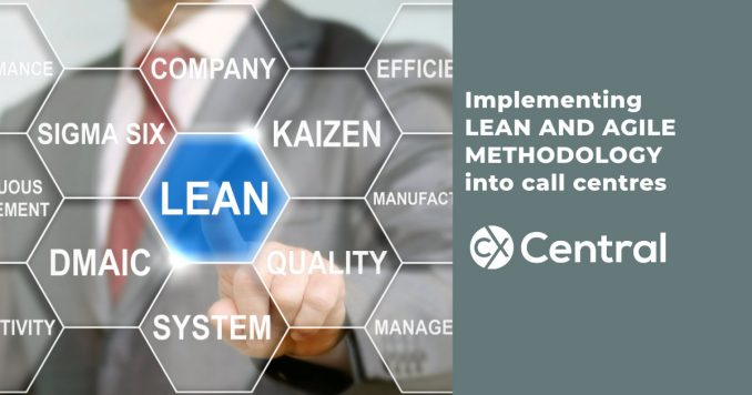Implementing lean and agile methodology into call centres