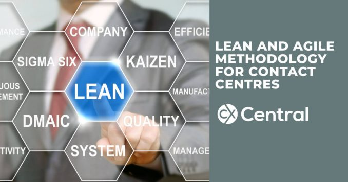 Implementing lean and agile methodology for contact centres