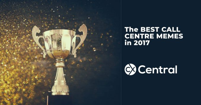 Best call centre memes for 2017