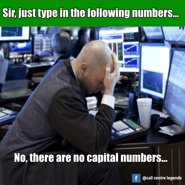No capital numbers call centre meme 2019