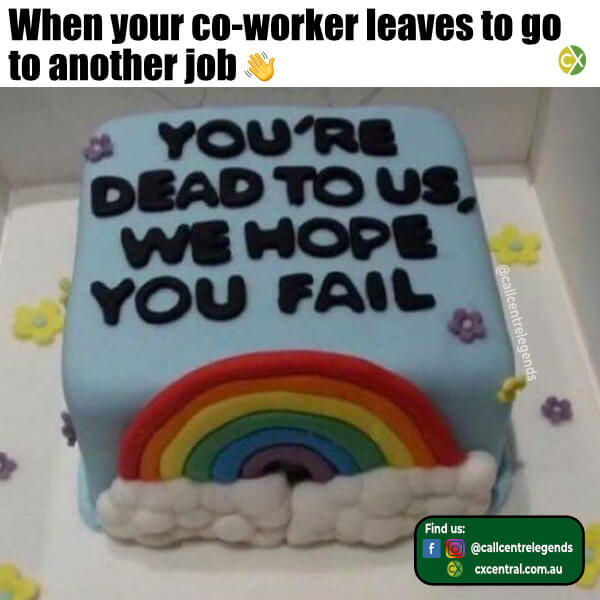 Number 12 When you colleague is leaving cake
