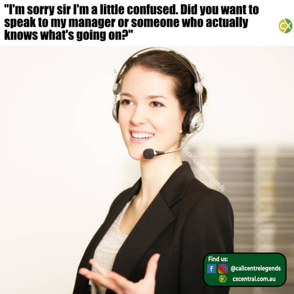 Number 15 of the best call centre memes in 2018 - Speak to the manager