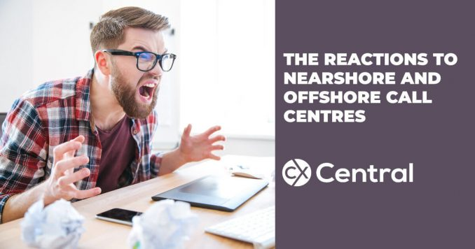 The allergic reaction to Nearshore and offshore call centres