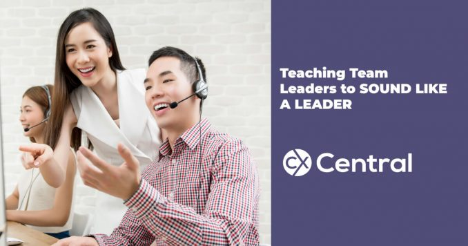 Teaching team leaders to sound like a leader in your call centre