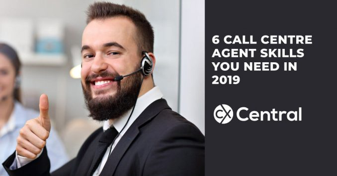 Call centre agent skills you need in 2019