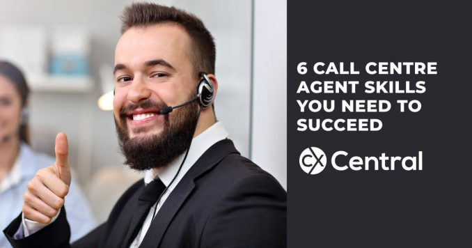 Call centre agent skills you need to succeed
