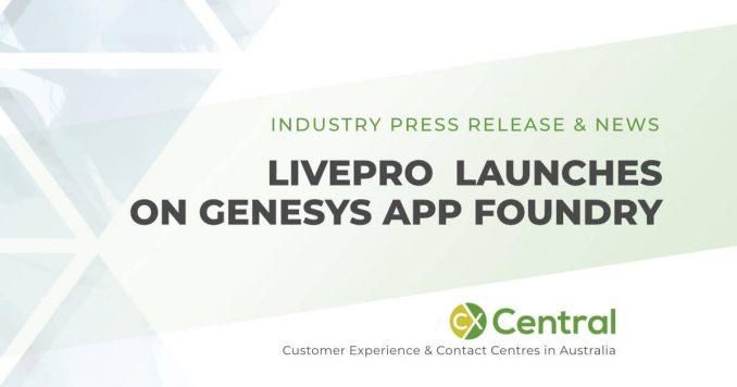 livepro joins Genesys AppFoundry