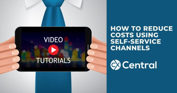 How to reduce costs using self-service channels in customer service