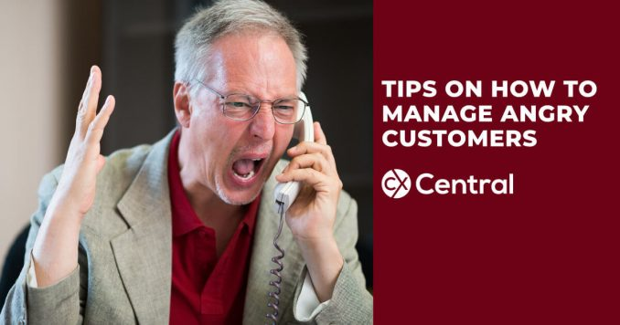 Tips on how to manage angry customers