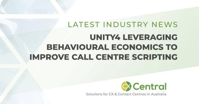 Unity4 leveraging Behavioural Economics to improve call centre scripting