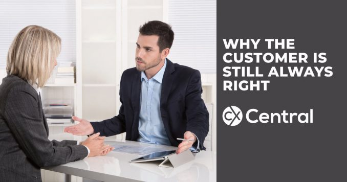 Why the customer is still always right in customer service