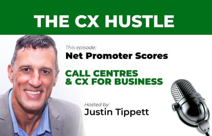 CX Hustle Podcast S1E3 What are Net Promoter Scores