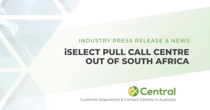 iSelect bring call centre jobs back to Australia after withdrawing from South Africa