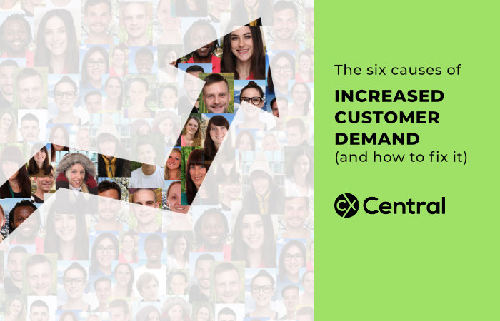 The six causes of Increased Customer Demand