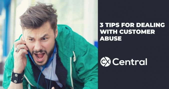 3 Tips for dealing with customer abuse when working in customer service