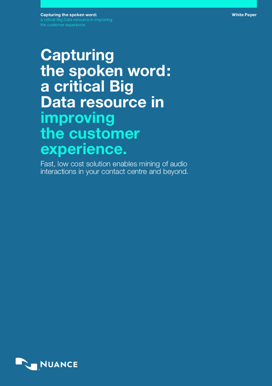Capturing the spoken word - using Big Data to improve the CX