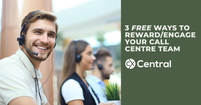 3 free ways to reward your call centre team