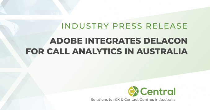 Adobe integrates Delacon for call analytics