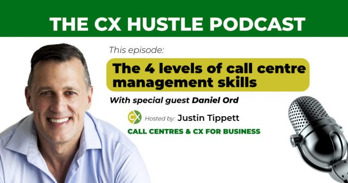 call centre manager skills CX Hustle podcast