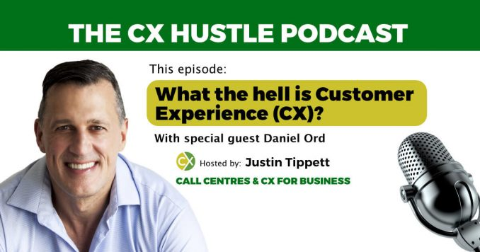 CX Hustle Podcast on What is Customer Experience