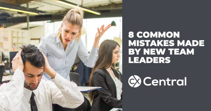 8 Common Mistakes Made By New Contact Centre Team Leaders
