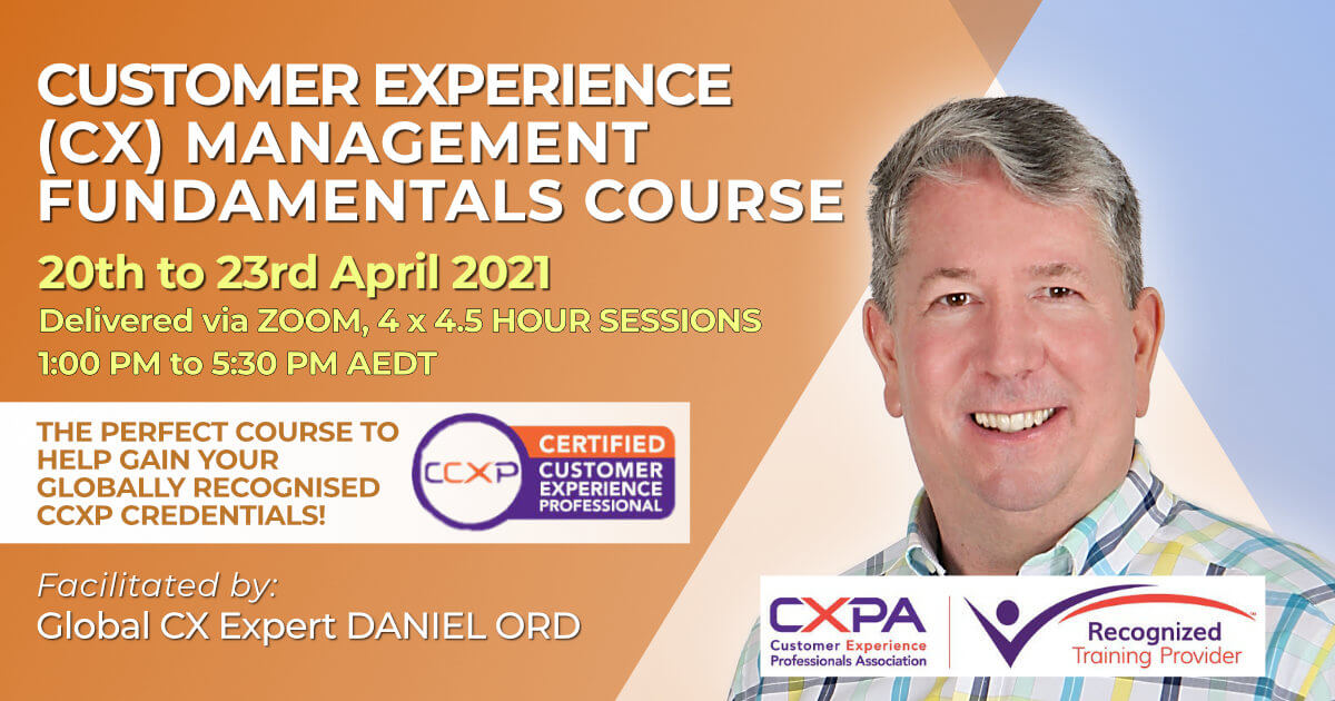 Customer Experience Fundamentals online course April 2021