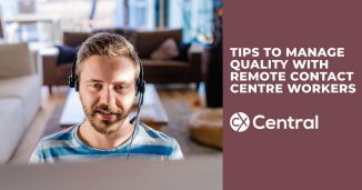Tips for managing quality for remote contact centre workers