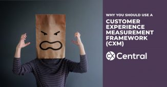 What is a Customer Experience Measurement Framework (CXM)