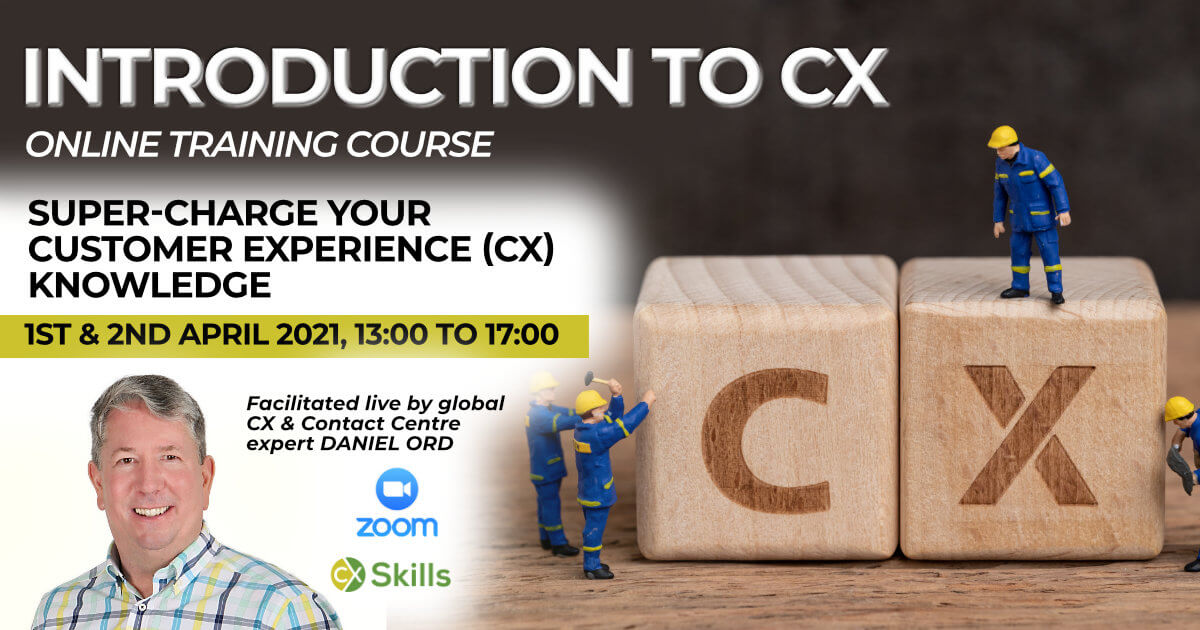 Introduction to Customer Experience (CX) online course April 2021