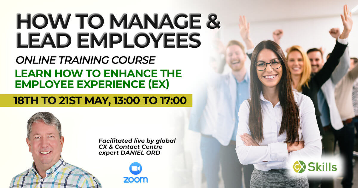 May 2021 How to Manage and Lead Call Centre Employees Course