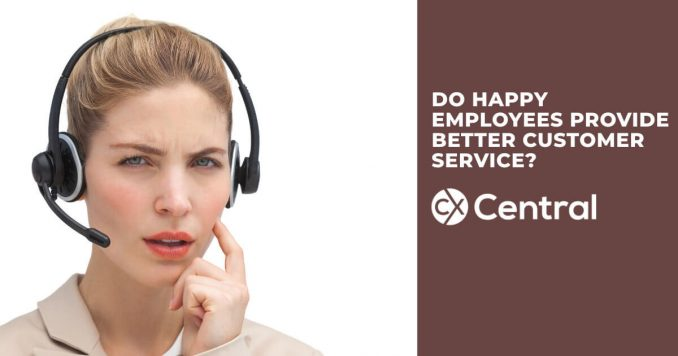 Do happy employees provide better customer service?