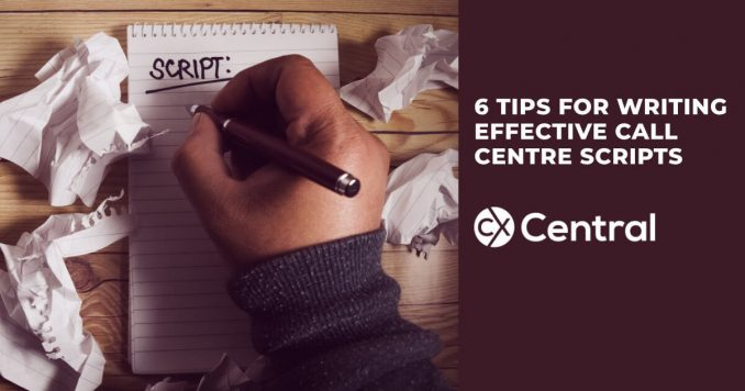 6 Tips for writing effective call centre scripts