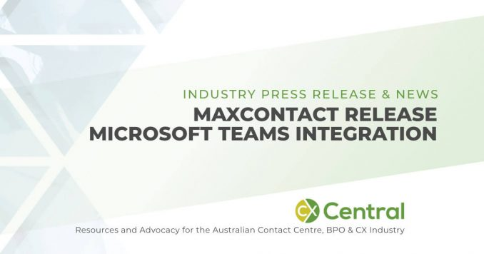 MaxContact Release Microsoft Teams Integration