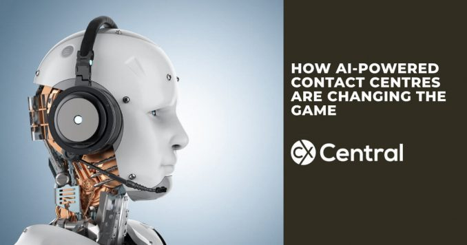 How AI-powered contact centres are changing the game