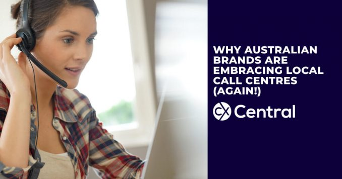 Why Australian Brands embracing onshore call centres