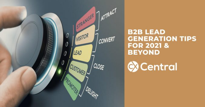 B2B Lead Generation Tips for 2021 and beyond