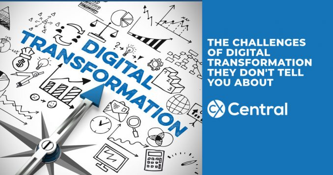 The Challenges of Digital Transformation they don't tell you about
