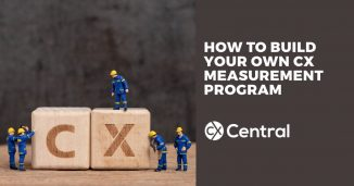 How to build a CXM measurement program